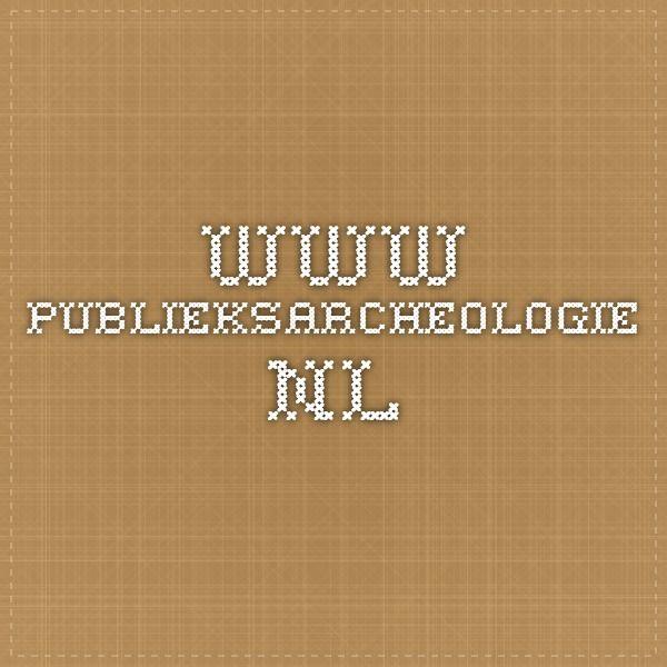 Publieksonderzoek binnen de archeologie 2005 www.publieksarcheologie.nl