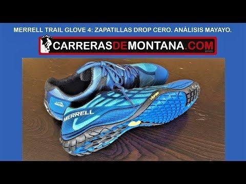 (1) Merrell Trail Glove 4: Zapatillas minimalistas drop cero (230gr) Análisis por Mayayo - YouTube