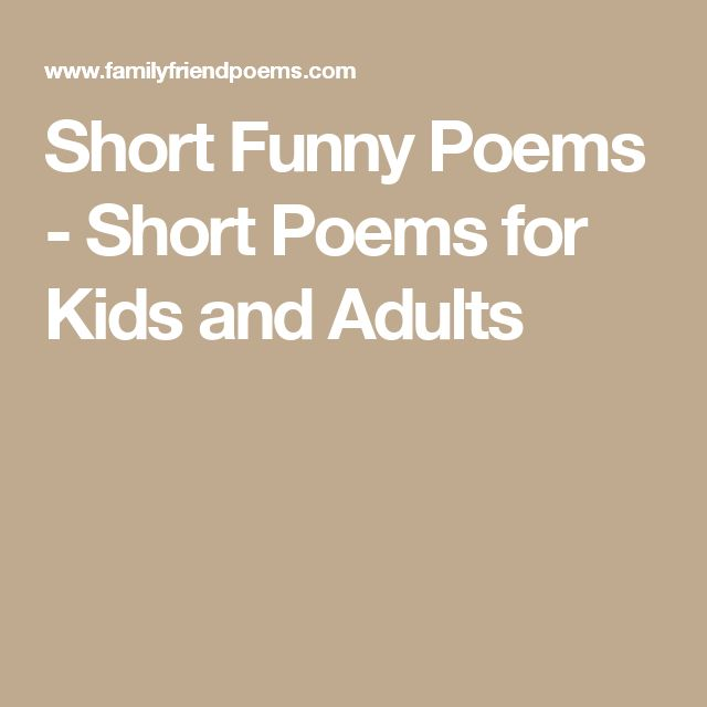 Short Funny Poems - Short Poems for Kids and Adults