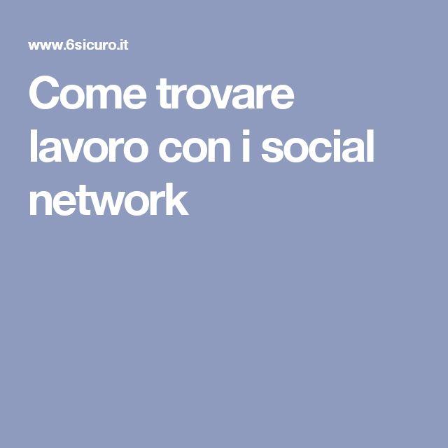 Come trovare lavoro con i social network