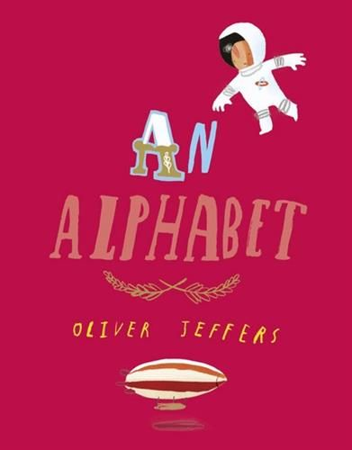 Exquisitely illustrated by award-winning bestselling picture book creator Oliver Jeffers this irresistible board book gloriously brings the alphabet to life.