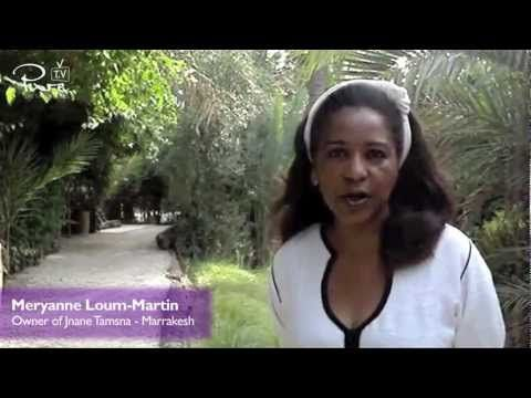 PURE Life Experiences TV Interview - Meryanne Loum-Martin, Owner of Jnane Tamsna - Marrakech