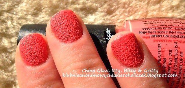 Klub Nieanonimowych Lakieroholiczek: China Glaze Itty, Bitty & Gritty
