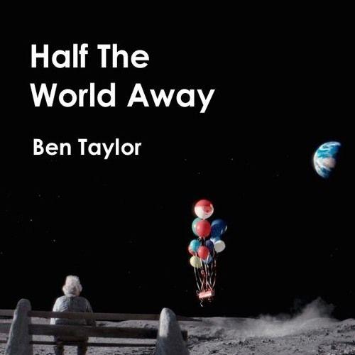 Half The World Away - Ben Taylor (John Lewis Christmas Advert 2015) by BtaYlor | Bta Ylor | Free Listening on SoundCloud