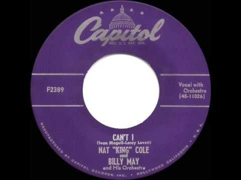1953 HITS ARCHIVE: Can't I - Nat King Cole