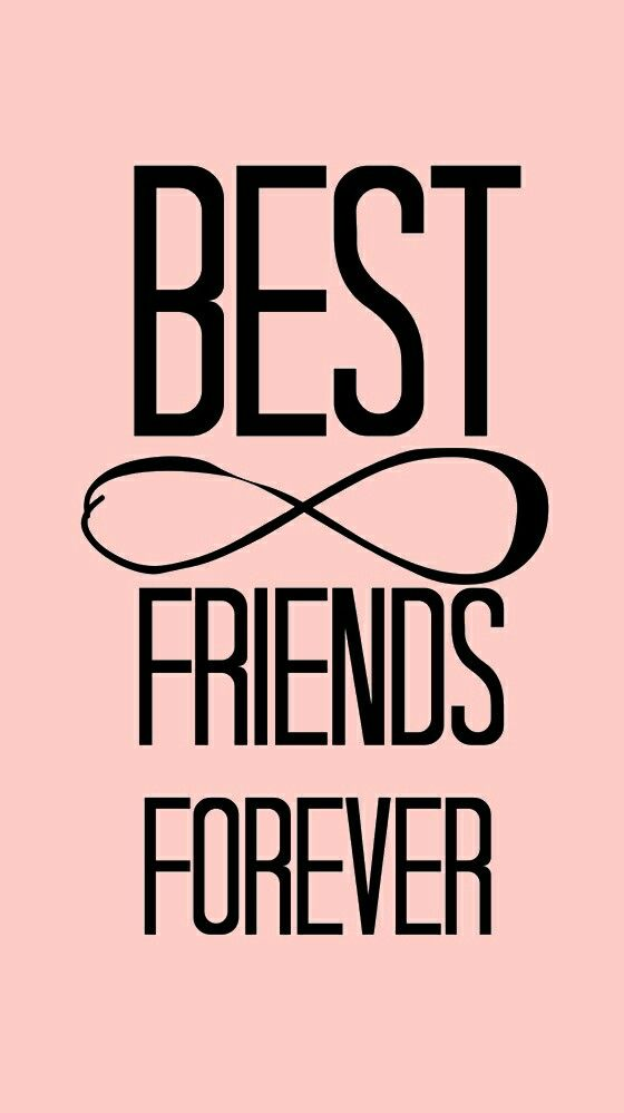 We are forever (to my best friend) Best friend wallpaper