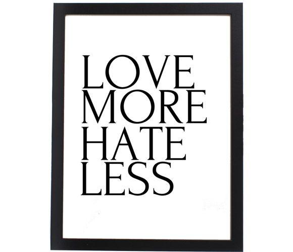 Words to live by.Scoutmob Shoppe, Men Clothing, Quotes Tshirt, Hate, Love Tshirt, Linens Tshirt, Arquebus Clothing, Living, Cotton Tshirt
