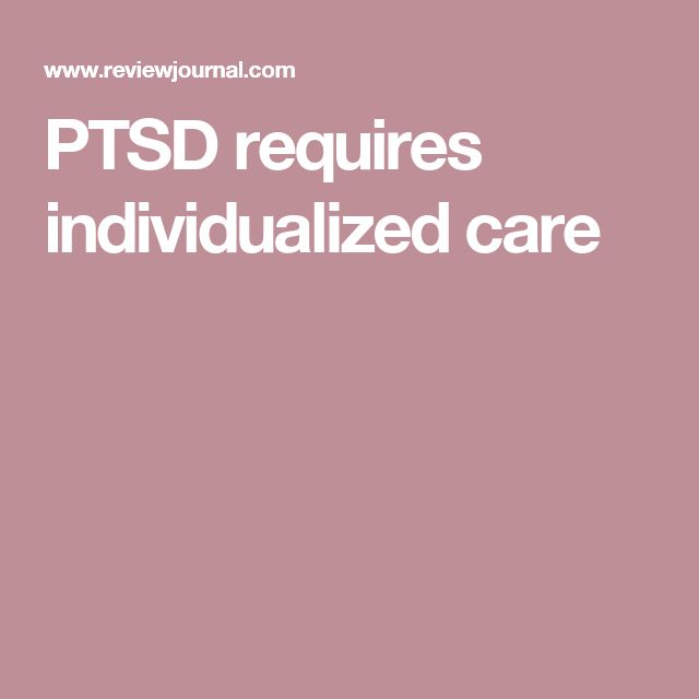 PTSD requires individualized care