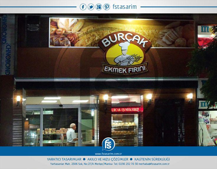 """""""Burçak Ekmek Fırını"""" Tabela ve Reklam Kampanyaları için bizi tercih etti.. Teşekkürler... http://www.fstasarim.com.tr"""