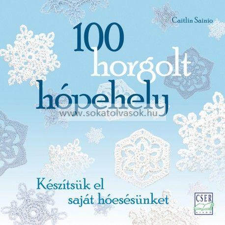 http://naplokonyv.hu/100-horgolt-hopehely  100 horgolt hópehely
