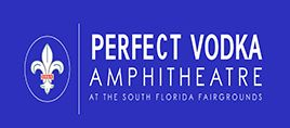 Perfect Vodka Amphitheatre at the S. Florida Fairgrounds Upcoming Shows in West Palm Beach, Florida