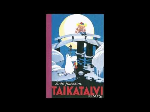 Tove Jansson - Taikatalvi 1/3 - YouTube