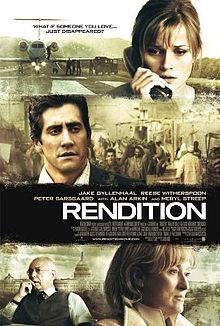 Rendition is a 2007 drama film directed by Gavin Hood and starring Reese Witherspoon, Meryl Streep, Peter Sarsgaard, Alan Arkin, Jake Gyllenhaal and Omar Metwally. It centers on the controversial CIA practice of extraordinary rendition, and is based on the true story of Khalid El-Masri who was mistaken for Khalid al-Masri. The movie also has similarities to the case of Maher Arar.