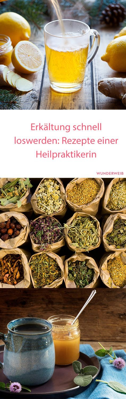 Mit diesen Rezepten einer Heilpraktikerin kannst du deine Erkältung schnell loswerden! #erkältung #gesundheit #gesund #heilpflanze