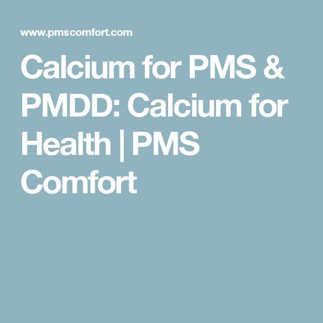 Calcium for PMS & PMDD: Calcium for Health   PMS Comfort