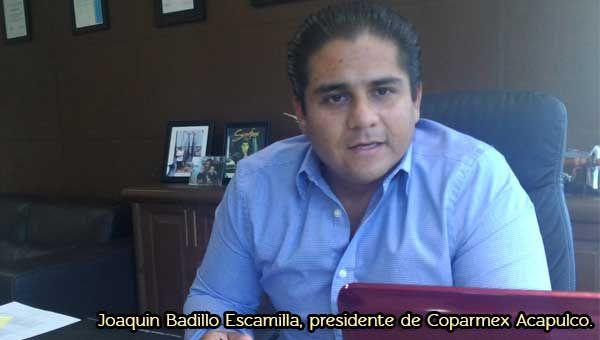 """Salvador Serna ] ACAPULCO * El presidente de Coparmex Acapulco, Joaquin Badillo Escamilla, considero (…) que el anuncio de que Acapulco es la tercera ciudad más peligrosa del mundo por parte de un organismo no gubernamental, """"afecta directamente al sector empresarial y al productivo, que es el turismo, entonces el impacto es todavía mayor, porque Acapulco depende del turismo""""."""