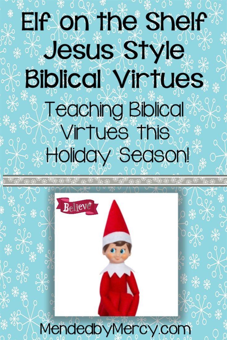 Elf on the Shelf Jesus Style Biblical Virtues