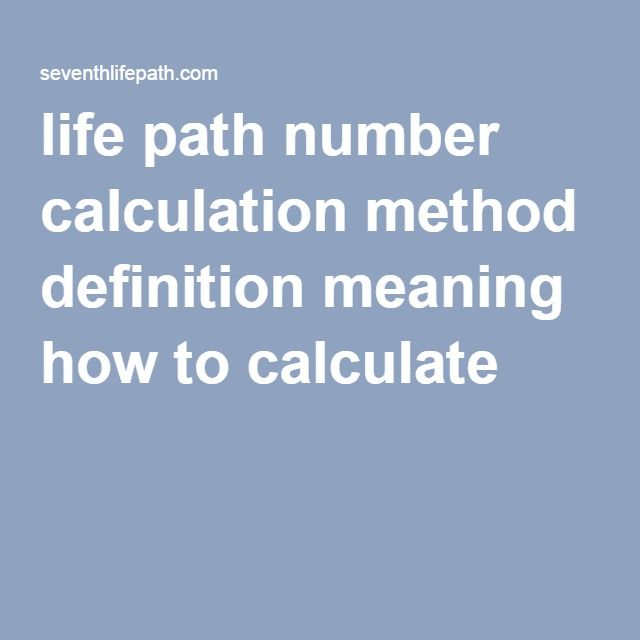 life path number calculation method definition meaning how to calculate