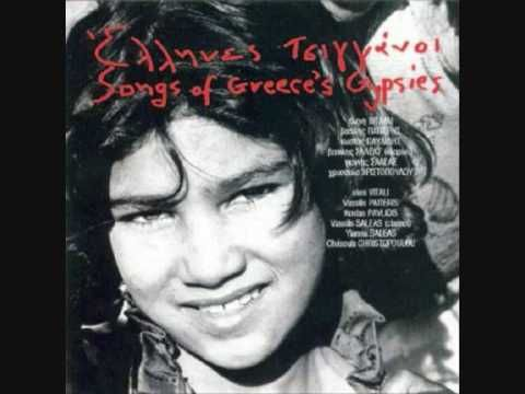 Songs of Greece's  Gypsies-To Learn about Love -Tin Agapi Yia Na Mathis