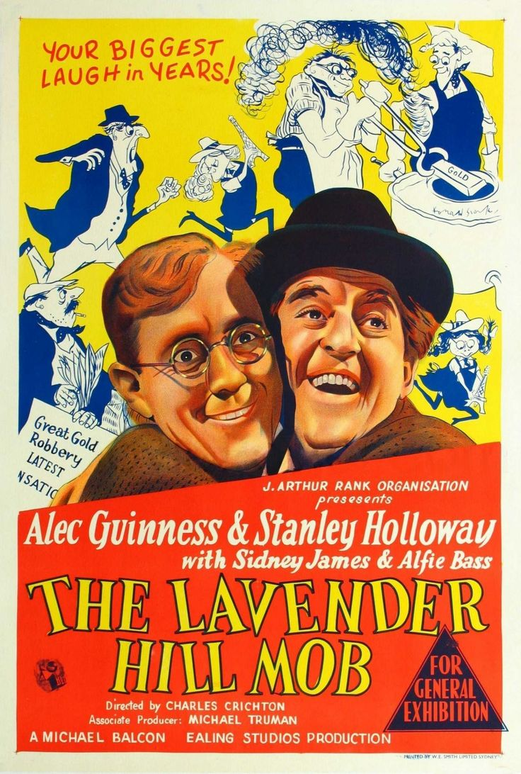 The Lavender Hill Mob (1951): directed by Charles Crichton.  One of the classic Ealing comedies -