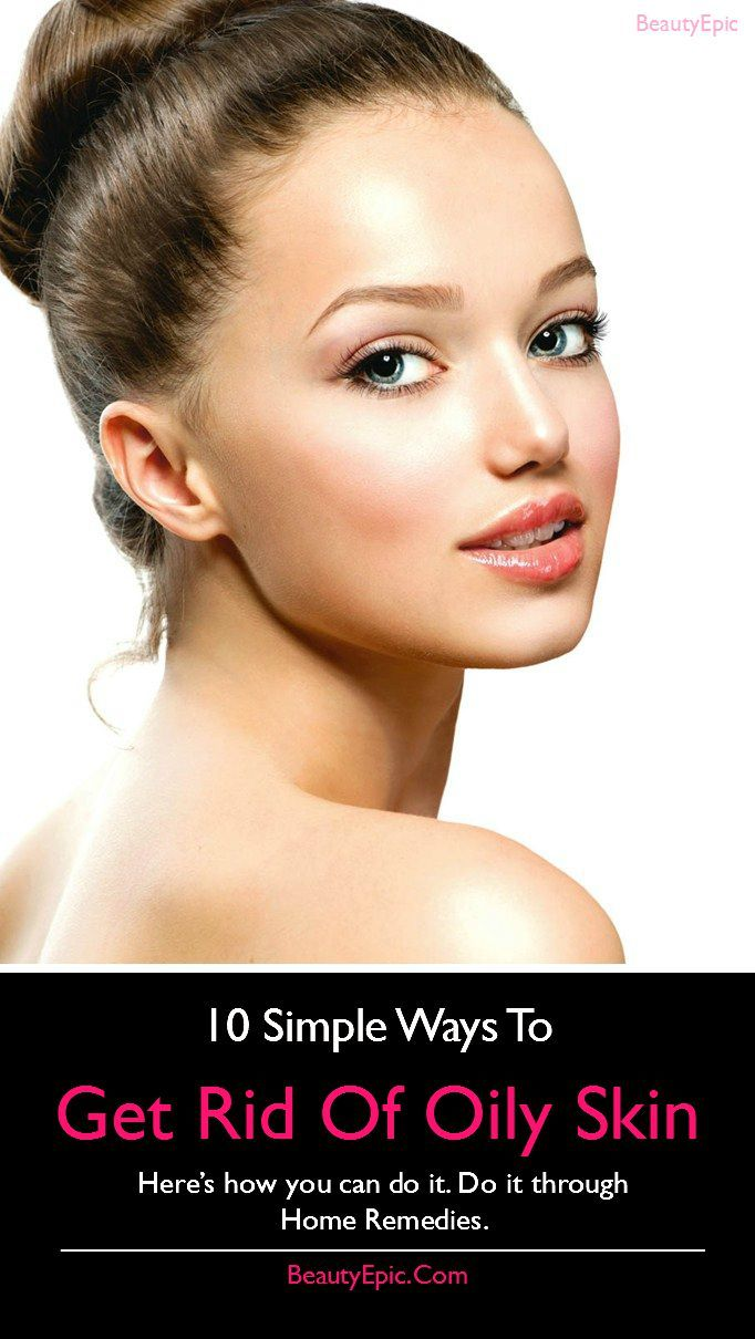 How To Get Rid Of Oily Skin From The Face : Here are some simple remedies that are easily available at your home #SkinCare