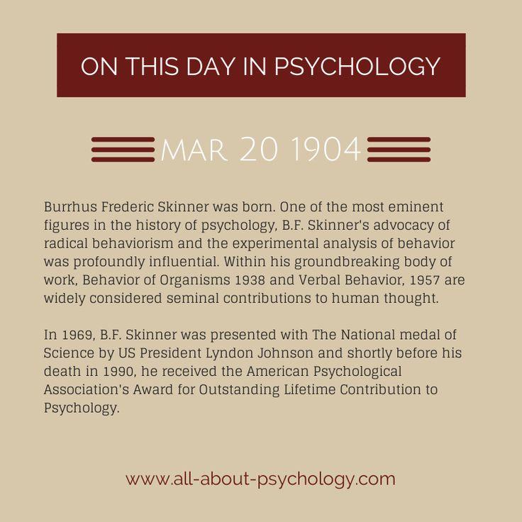 20th March 1904. Psychology legend B.F. Skinner is born. #BFSkinner #behaviorism #BehaviorOfOrganisms #VerbalBehavior #AmericanPsychologicalAssociation #APA #psychology #HarvardUniversity