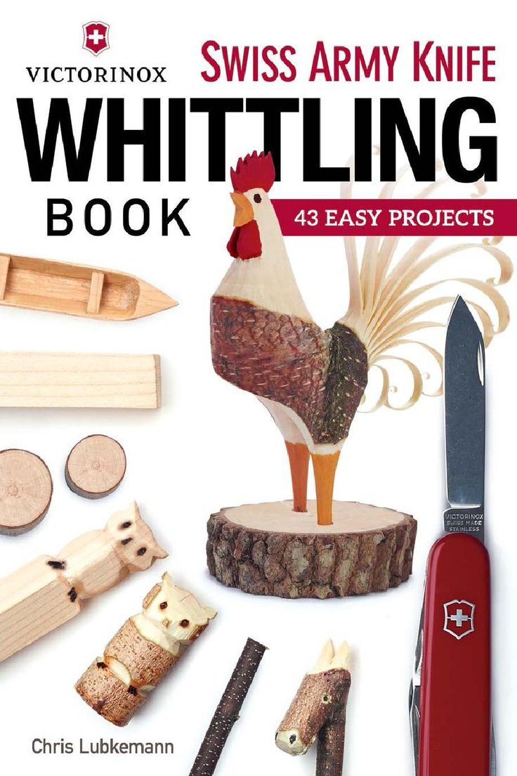 Victorinox Swiss Army Knife Whittling Book - Final 43 Easy Projects