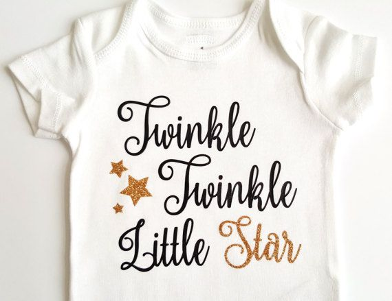 Check out this item in my Etsy shop https://www.etsy.com/ca/listing/511937011/twinkle-twinkle-little-star-bodysuit