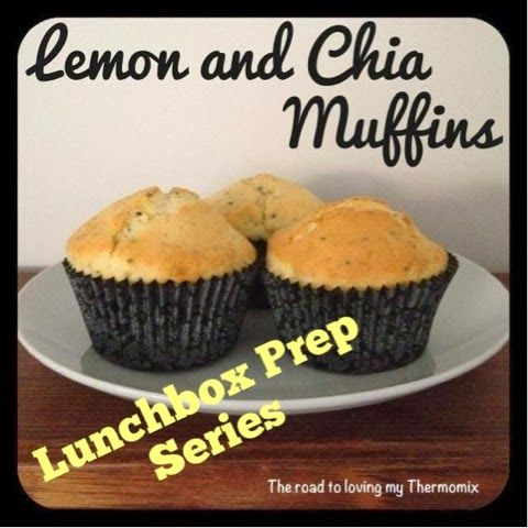 The road to loving my Thermomix: Lunchbox Prep: Lemon Chia Muffins