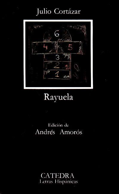 Rayuela- Julio Cortázar