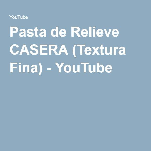 Pasta de Relieve CASERA (Textura Fina) - YouTube                                                                                                                                                                                 Más