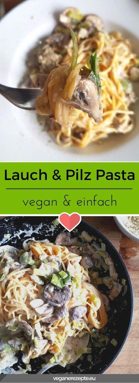 Ein einfaches Gericht für den Feierabend. Pasta mit Lauch und Pilzen. #vegan #lacuh #leek #pasta #nudeln #spaghetti #pilze #vegetarisch