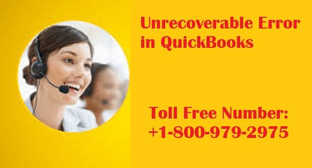 QuickBooks unrecoverable error is no longer an unusual error for the