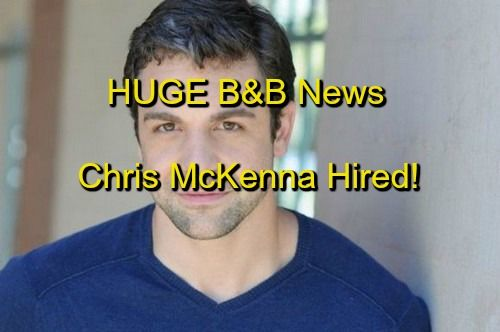 """The Bold and the Beautiful"" spoilers include news that former ""The Young and the Restless"" Chris McKenna  has moved on to ""B&B."""