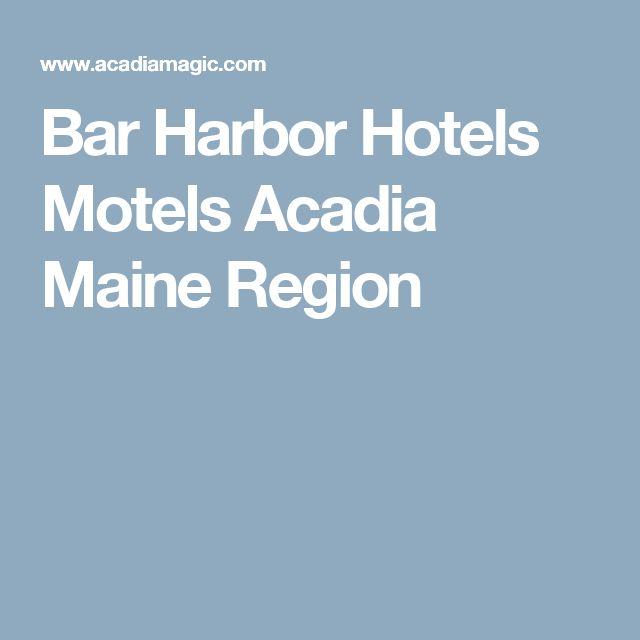 Bar Harbor Hotels Motels Acadia Maine Region