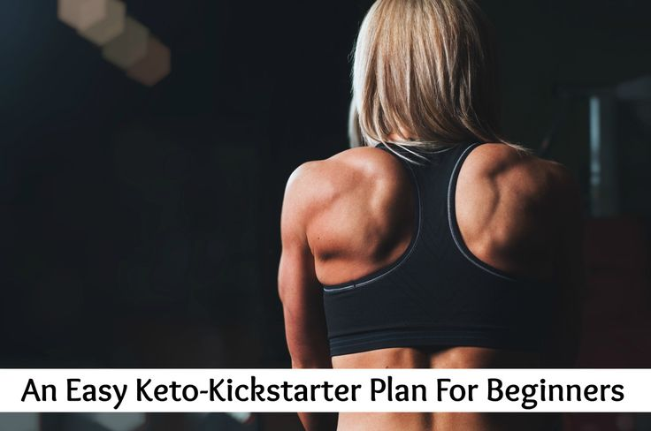 An Easy Ketogenic Diet Kickstarter Plan