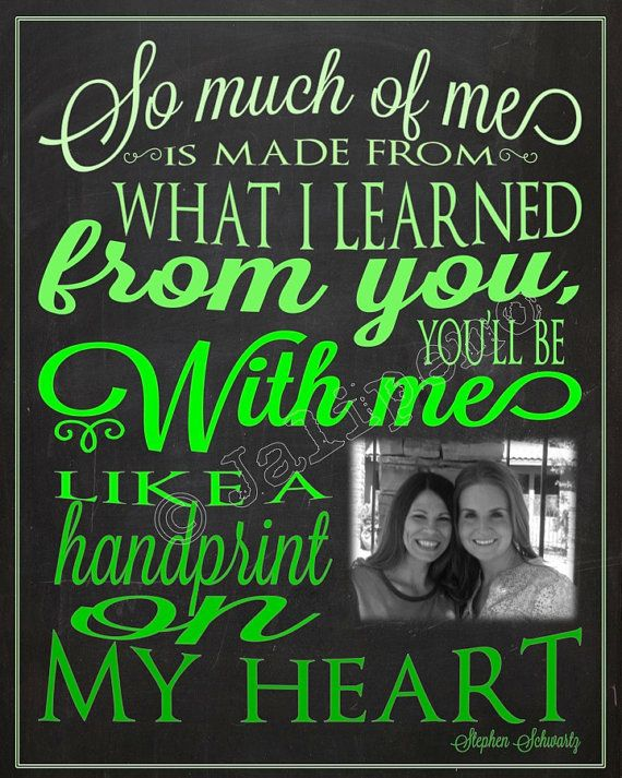 """So much of me is made from what I learned from you, you'll be with me like a handprint on my heart"" - Printable Personalized CUSTOM Photo Wall Art by Jalipeno from the Broadway musical ""Wicked"" song ""For Good"". It's the perfect, personalized gift for a teacher, professor, dance teacher, coach, bridesmaid, co-worker, boss, assistant, friend, etc. and for so many occasions - retirement, thank you, moving away, graduation, end of season, etc. Check the shop for more colors and Wicked quotes!"