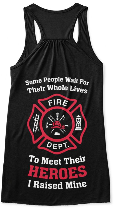 Fireman's Mom Tank Tops/T-Shirts. Fireman's Mom Tank Top. If you raised your HERO, Get this Firefighter's Mom Tank Top. Support Our Heroes! Thin Red Line!