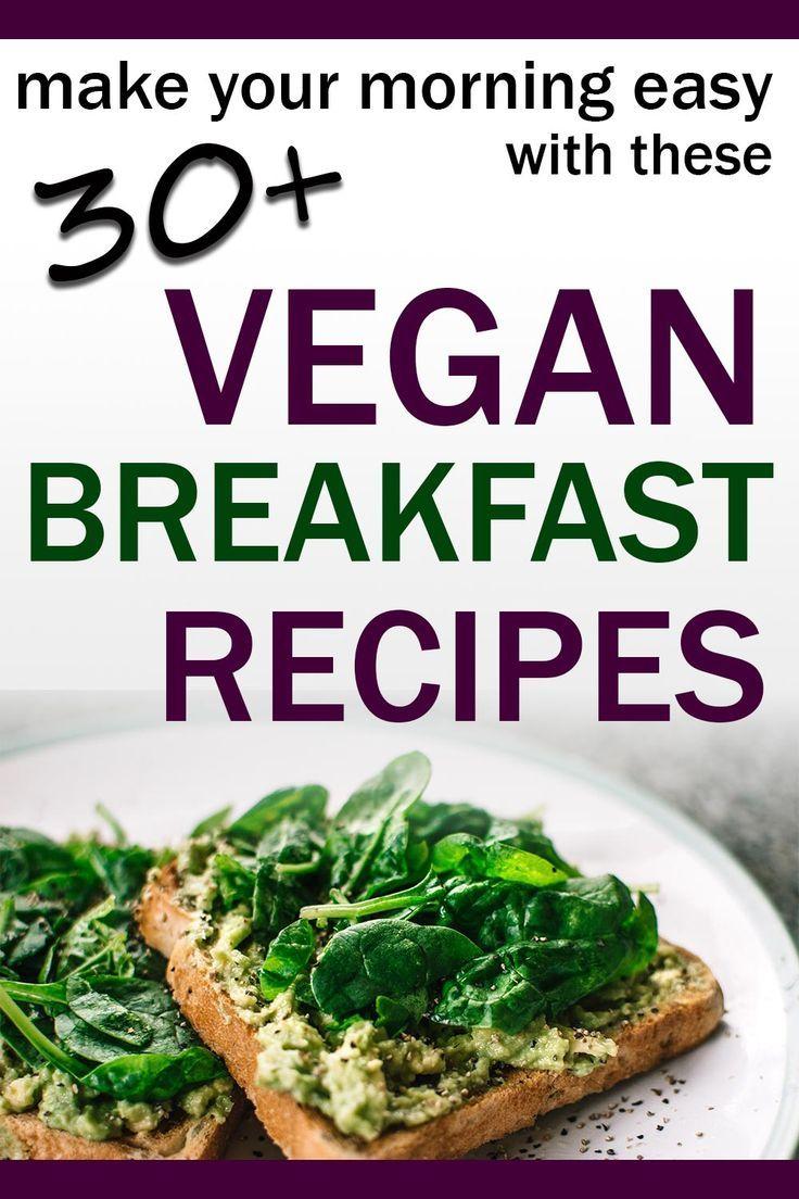 Vegan Breakfast Ideas Easy Recipes Vegan Breakfast Recipes Recipes Easy Vegan Dinner