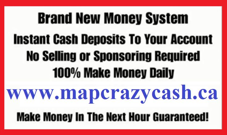 "Get Paid 72 Times Daily! Guaranteed!!! Everyone makes money 100% No Hype. No BS. No Selling. No Recruiting. No Blogging. Seriously this is EASY.. In Short.. ""It's impossible NOT to Make MONEY"" Video Link: http://goo.gl/cZf0nu www.mapcrazycash.ca"