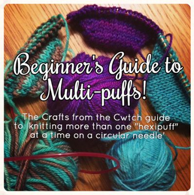 Beginner's Guide to Multi-puffs - The Crafts from the Cwtch guide to knitting more than one hexipuff at a time on a circular needle. #beekeepersquilt #hexipuff #knitting
