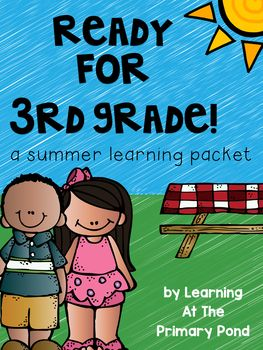 Second Grade Summer Homework (for rising third graders): This summer homework packet is designed for students who have completed second grade and will be entering third grade.