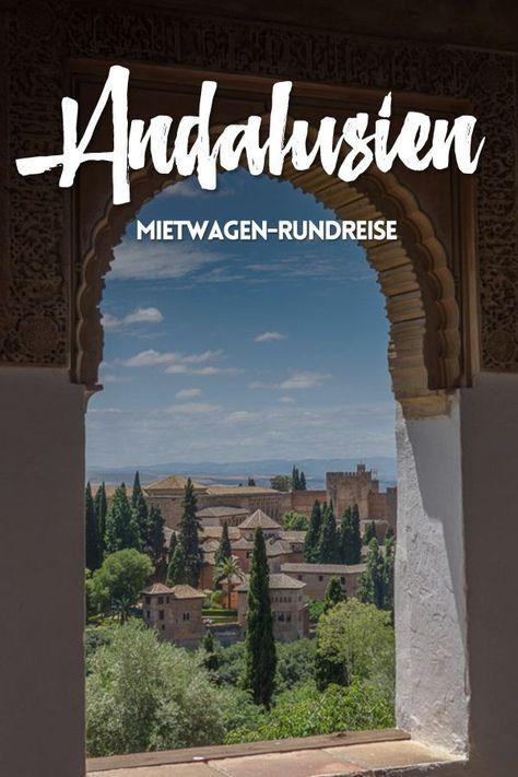 Mit dem Mietwagen durch Andalusien. So siehst Du alle Highlights in kürzester Zeit. Jetzt lesen!