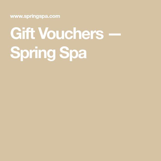 Gift Vouchers — Spring Spa