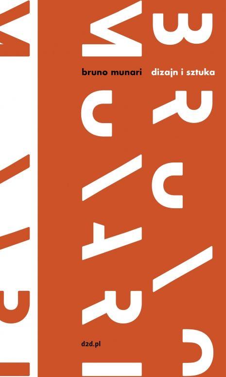 "Bruno Munari ""Dizajn i sztuka"" | 2+3D grafika plus produkt - Kwartalnik projektowy | Polish Design Quarterly"