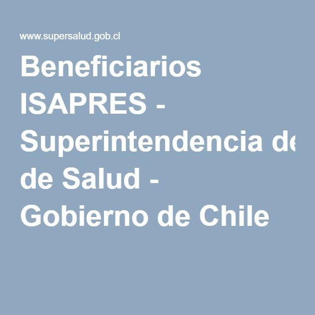 Beneficiarios ISAPRES - Superintendencia de Salud - Gobierno de Chile