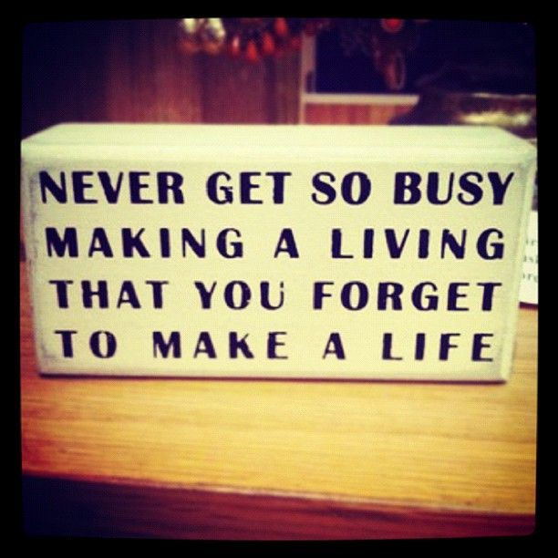 Pursue a lifestyle not just a career
