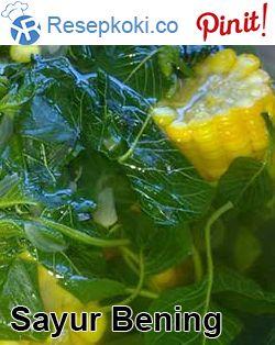 Resep Mudah Sayur Bening