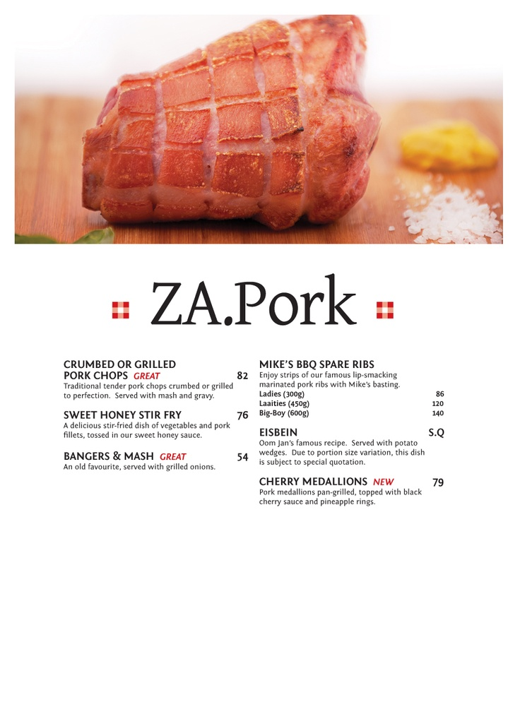 ZA. PORK Pork is unique as a flavour carrier. Full of high quality protein, vitamins & minerals. Today's pork i proudly produced in South Africa.