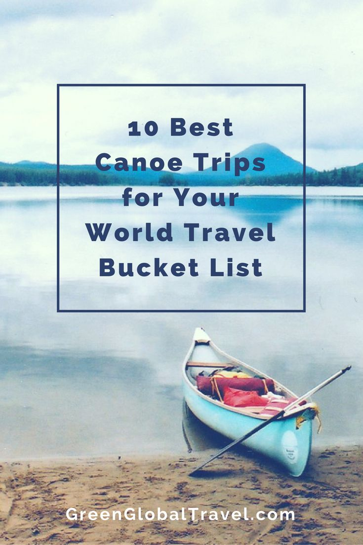 Here are some of our favorite canoe trips and circuits for beginners, as well as for the pros! It includes Bowron Lakes, the Everglades National Park, the Belize Barrier Reef, and many more. Canoe trip ideas | Canoe travel | Travel inspiration | Travel ideas | Travel bucket list - @greenglobaltrvl